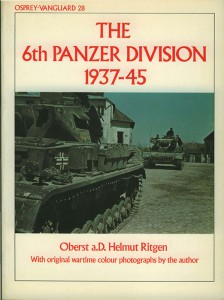 The 6th Panzer Division - VANGUARD 28