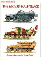 The Sdkfz.251 Half-Track - VANGUARD 32