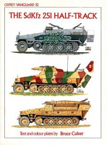 A Sdkfz.251 Half-Track - VANGUARD 32