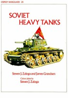 Vanguard 24 - Soviet Heavy Tanks 1935-1967