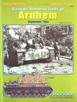 Tysk Pansrede Enheter i Arnhem - Rustning I Krig 7039