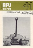 M103 Heavy Tank - M41 Light Tank - AFV Weapons 41