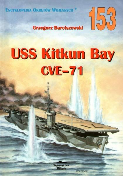 USS Kitkun Bay (CVE-71) - wydawnictwo Militaria 153
