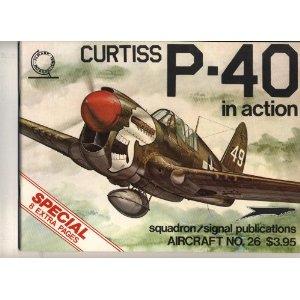 Curtiss P-40 в действии-сигнал эскадрильи 26