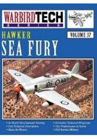 Hawker Sea Fury-Warbird Tech Vol. 37