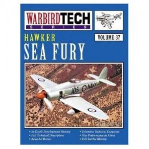 Hawker Sea Fury - Warbird Tech Vol. 37