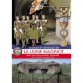 Hommes et ouvrages de la Ligne Maginot 1 - Maria/Hohnadel/Sicard