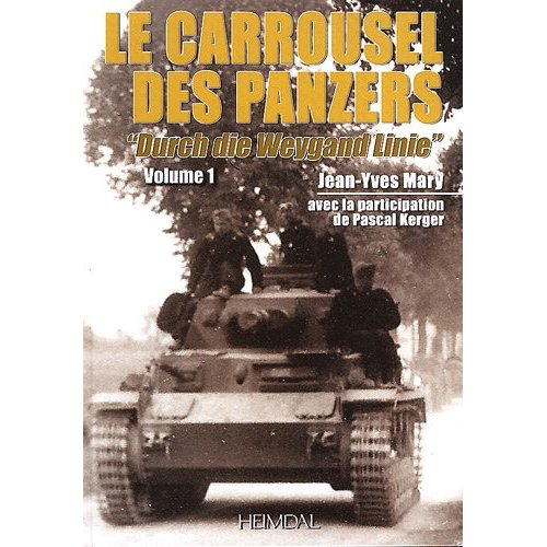 Le Carrousel des panzers - Jean-Yves Mary