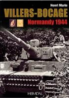 Villers-Bocage : Normandy 1944 - Henri Marie