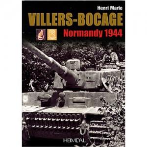 Villers-Bocage : Normandie 1944 - Henri-Marie