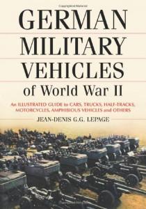 Tedesco Veicoli Militari della seconda Guerra Mondiale - Jean-Denis G. G. Lepage