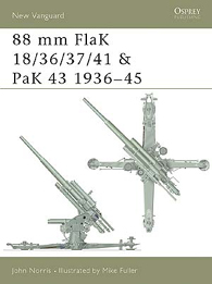 88 mm FlaK 18/36/37/41 and PaK 43 1936–45 - NEW VANGUARD 46