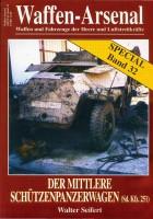 Der Mittlere Schützenpanzerwagen - Waffen Arsenal Special 32
