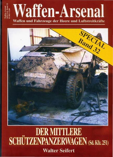 Το Μέσο-Τεθωρακισμένα Οχήματα Μεταφοράς Προσωπικού - Οπλοστάσιο Ειδικό 32