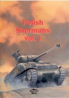 Poolse Shermans - Wydawnictwo Militaria 124
