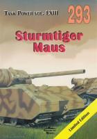Sturmtiger - Maus - Nakladatelství 293