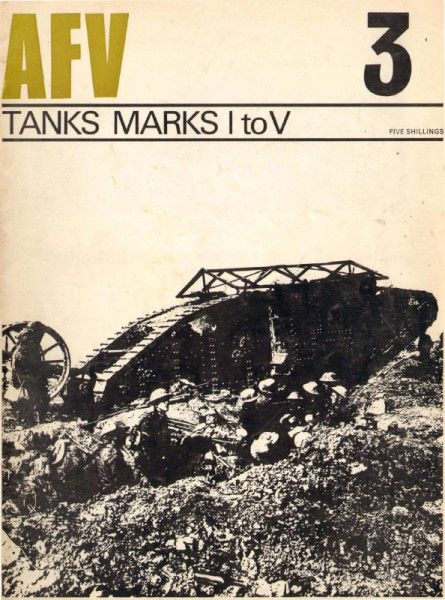 Tanks Marks I to V. - AFV Weapons 03