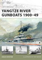 Yangtze River Gunboats 1900–49 - NEW VANGUARD 181