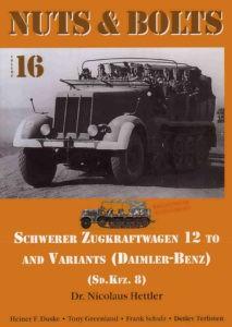 Schwerer Zugkraftwagen 12 to and variants - Daimler-Benz Sd.Kfz.8