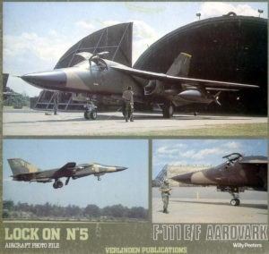 Lock On No. 5 - General Dynamics F-111 E F Aardvark