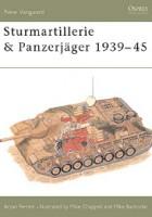 Sturmartillerie & Panzerjäger 1939–45 - NEW VANGUARD 34