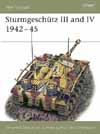 Sturmgeschütz III and IV 1942–45 - NEW VANGUARD 37