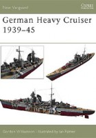 German Heavy Cruisers 1939–45 - NEW VANGUARD 81
