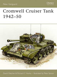 Cromwell Cruiser Tank 1942–50 - NEW VANGUARD 104