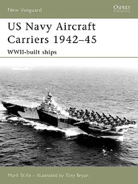 US Navy Aircraft Carriers 1942–45 - NEW VANGUARD 130