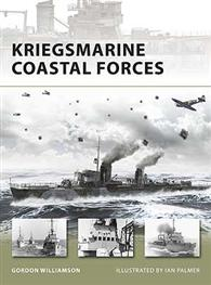 Kriegsmarine Coastal Forces - NEW VANGUARD 151