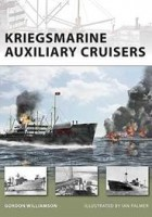 Kriegsmarine Auxiliary Cruisers - NEW VANGUARD 156