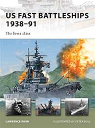 US Fast Battleships 1938–91 - NEW VANGUARD 172