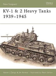 KV-1 & 2 Heavy Tanks 1939–45 - NEW VANGUARD 17