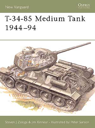 T-34-85 Medium Tank 1944–94 - NEW VANGUARD 20