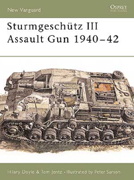 Sturmgeschütz III Assault Gun 1940–42 - NEW VANGUARD 19
