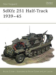 SdKfz 251 Half-Track 1939-45 - NIEUWE VANGUARD 25