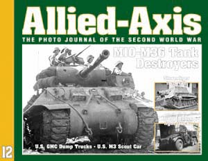 The Photo Journal of the Second World War No.12 - ALLIED-AXIS 12