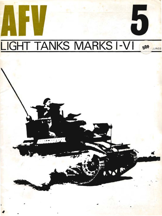 AFV Weapons Profile 05 - Light Tanks I-VI