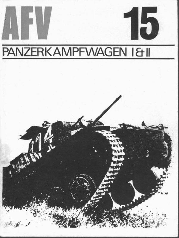 AFV Weapons Profile 15 - PanzerKampfWagen I & II
