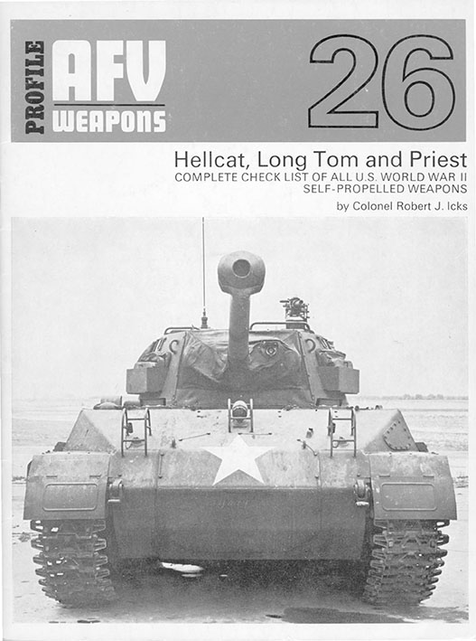 AFV Weapons Profile 26 - Hellcat, Long Tom and Priest