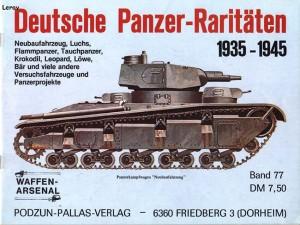 El arsenal de armas 077 - Tanques Alemanes Rarezas 1935-1945