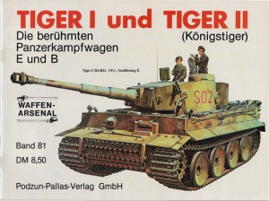 The weapons arsenal-081 - Tiger I And Tiger Ii