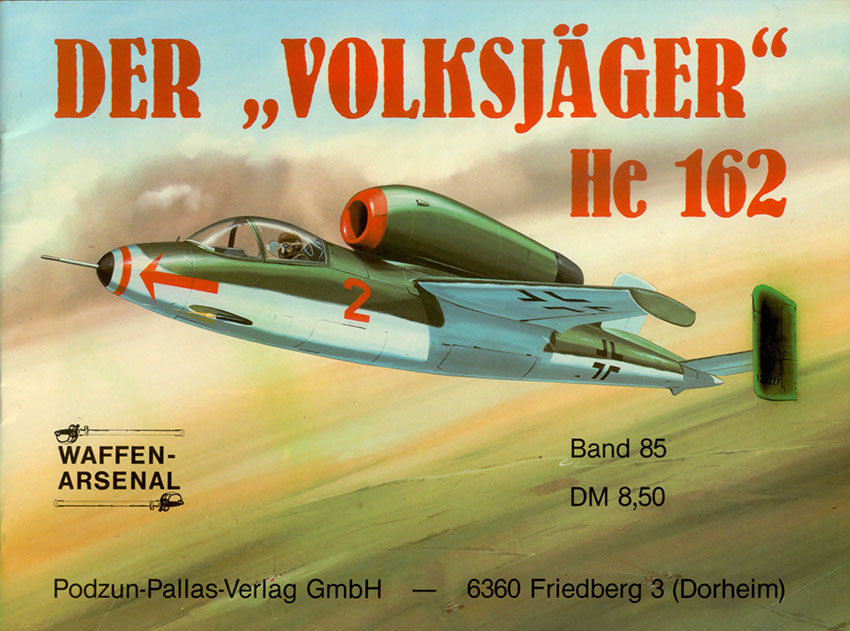 The arsenal of weapons 085 - Heinkel He 162