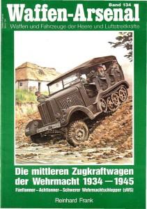 Арсенал зброї 134 - середнього тягового зусилля Вермахту 1934-1945 автомобіль