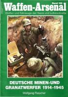 Das waffen arsenal 150 - Deutsche Minen und Granatwerfer 1914-1945