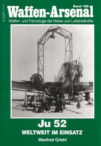 Das waffen οπλοστάσιο 168 - Ju 52 Weltweit im Einsatz