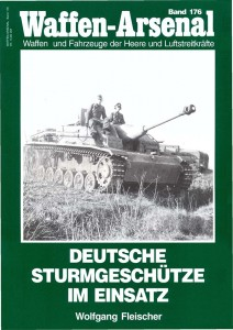 Das waffen arsenal 176 - Deutsche Sturmgeschuetze im Einsatz