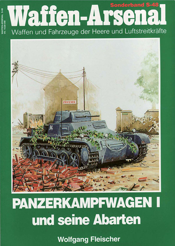 Waffen-Arsenal special band S-48 - Panzerkampfwagen I and its varieties