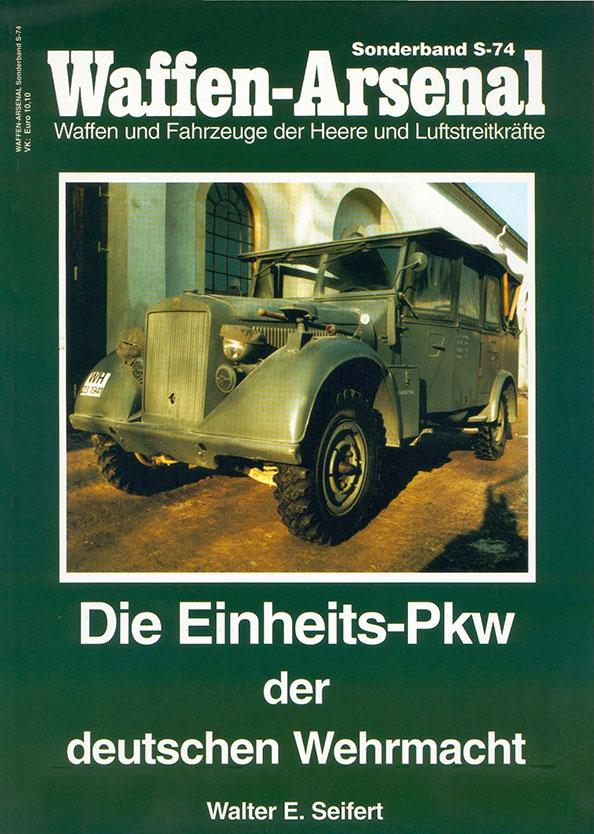 Das waffen arsenal SH074 - Die Einheits-PKW der Deutschen Wehrmacht