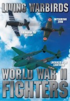 Living Warbirds: World War II Fighters - DVD